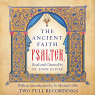 The Ancient Faith Psalter; Audiobook