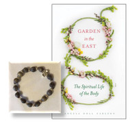For Mom: Garden in the East / Prayer Bracelet with Tears of the Mother of God