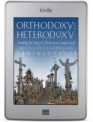 Orthodoxy and Heterodoxy, 2017 edition (ebook)