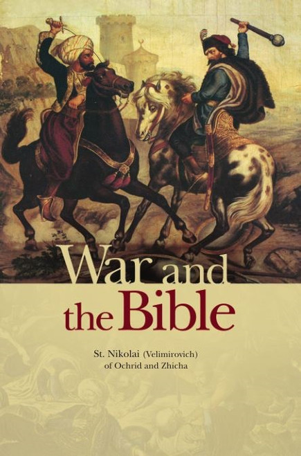 War and the Bible by St Nikolai Velimirovich