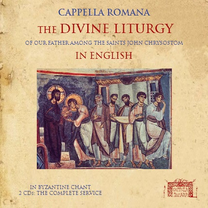 Cappella Romana, the Divine Liturgy in English CD