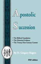 Apostolic Succession (PDF Booklet)