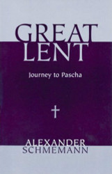 Great Lent: Journey to Pascha Fr. Alexander Schmemann. Schmemann draws on the Church's sacramental and liturgical tradition to suggest the meaning of Lent in our lives.