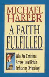 A Faith Fulfilled Michael Harper