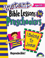 Instant Bible Lessons for Preschoolers - I Belong to Jesus