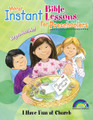 Instant Bible Lessons for Preschoolers - I Have Fun at Church