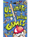 The Ultimate Book of Preteen Games