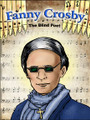 Fanny Crosby The Blind Poet (flashcards)