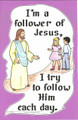 I'm a Follower of Jesus