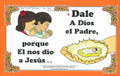 Dale a Dios El Padre (Thanks to God the Father)