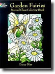 Garden Fairies - Stained Glass Coloring Book