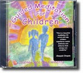 GUIDED MEDITATION FOR CHILDREN - CD