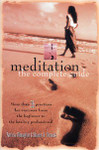 MEDITATION: The Complete Guide