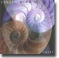 LIQUID MIND IV: Unity (CD)