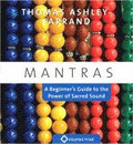 MANTRAS: A Beginner's Guide To The Power Of Sacred Sound - CD