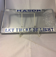 "Mason Masonic ""Let There Be Light"" Silver/Blue License Plate Frame"