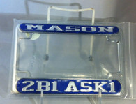 "Mason/Masonic ""2B1 Ask 1"" Blue/Silver Motorcycle License Plate Frame"