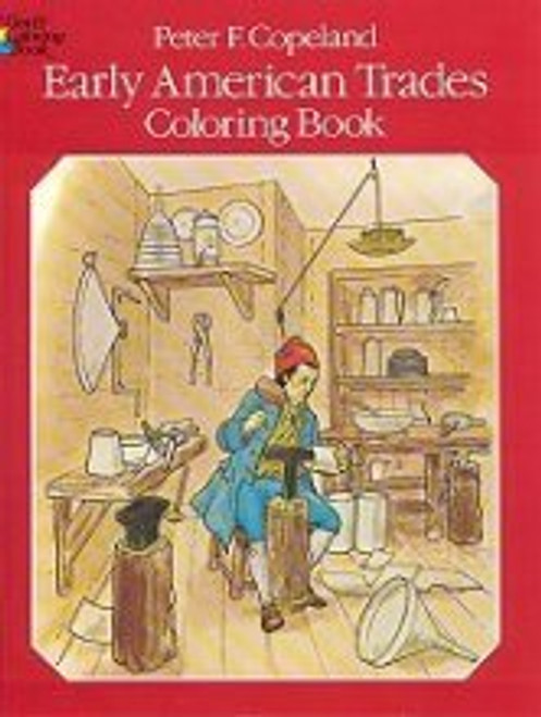 Early American Trades Coloring Book