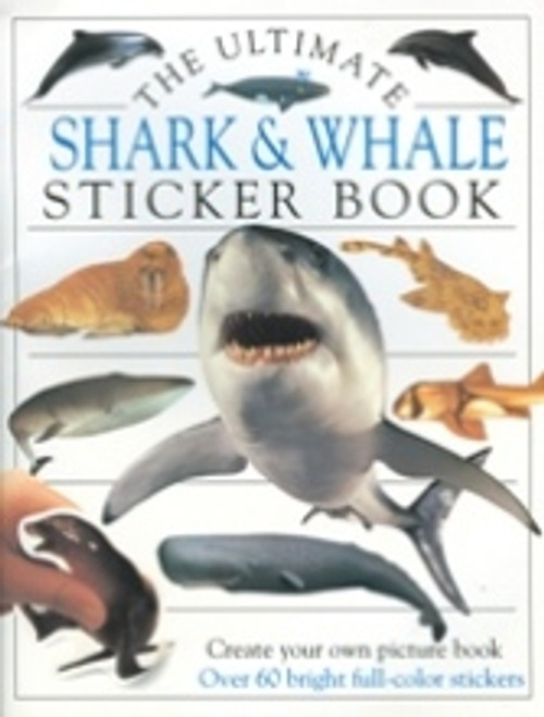 Ultimate Shark & Whale Sticker Book