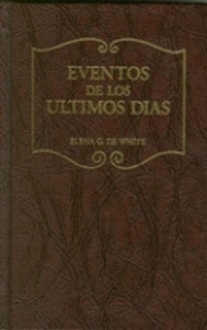 Eventos De Los Ultimos Dias (Last Day Events - HB) Spanish