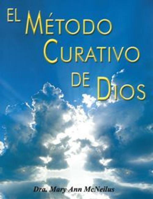 El Metodo Curativo De Dios