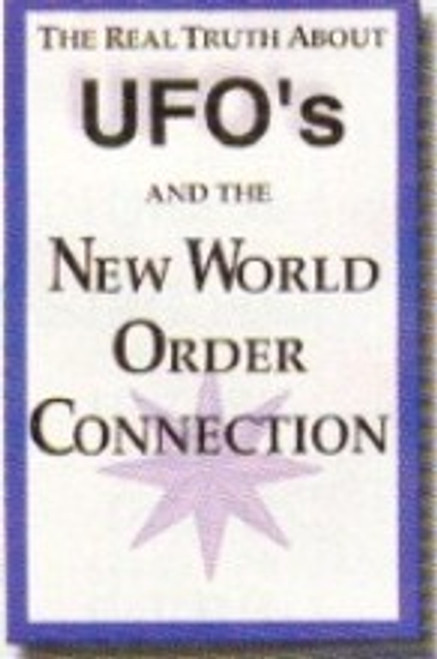 UFO's and the New World Order Connection