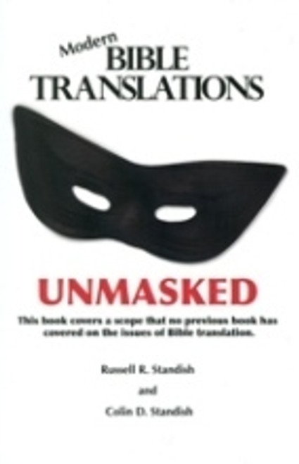 Modern Bible Translations Unmasked