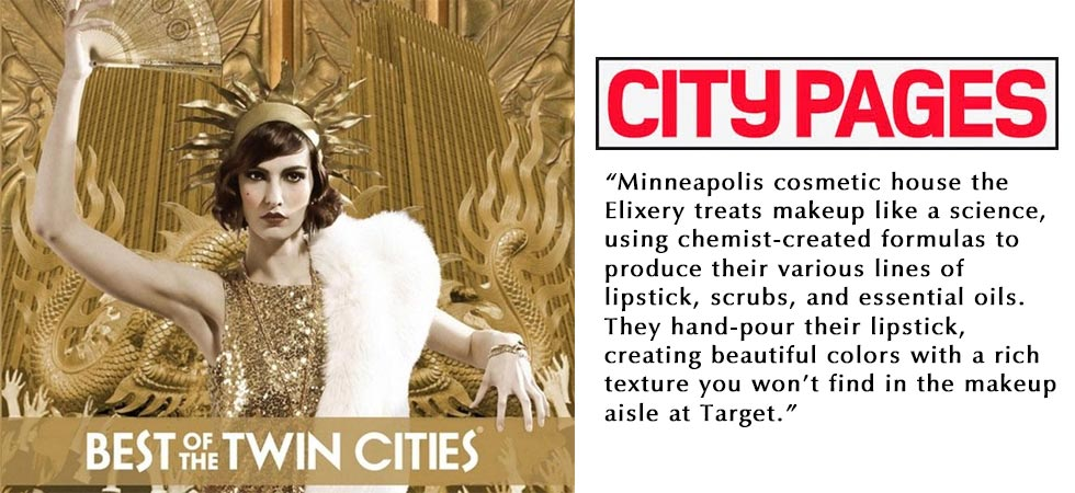 Voted Best Make-up by The City Pages (a Village Voice company)
