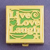 Live Love Laugh Pill Box