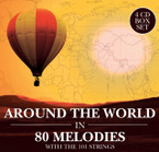 101 Strings Orchestra - Around The World In 80 Melodies 4CD