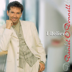 Danel O'Donnell - I Believe Album on CD