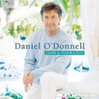 Daniel O'Donnell - Faith & Inspiration
