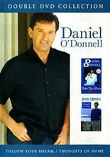 Daniel O'Donnell - Follow Your Dream/Thoughts Of Home DVD