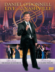 Daniel O'Donnell - Live From Nashville Volume 1 DVD