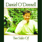 Daniel O'Donnell - Two Sides Of Album on CD