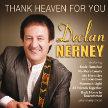 Declan Nerney - Thank Heaven For You