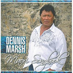 Dennis Marsh - Maori Songbook CD