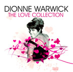 Dionne Warwick - The Love Collection album on CD
