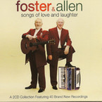 Foster & Allen - Songs of Love & Laughter 2CD