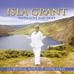 Isla Grant - Faith Love and Hope CD