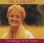 Isla Grant - The Beauty of My Home album on CD