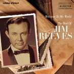 Jim Reeves - Welcome To My World: The Best Of CD