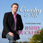 Jimmy Buckley - Country and Me album on CD