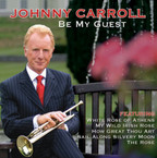 Johnny Carroll - Be My Guest