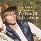 John Denver - Sunshine On My Shoulders: The Best Of John Denver 2CD
