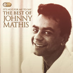 Johnny Mathis - It's Not For Me To Say: The Best Of Johnny Mathis 2CD