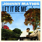 Johnny Mathis - Let it Be Me CD