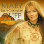 Mary Duff - Just A Country Girl