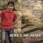 Melvin Tan - Here I Go Again CD