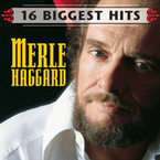 Merle Haggard - 16 Biggest Hits CD